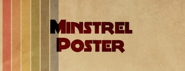 Minstrel Poster