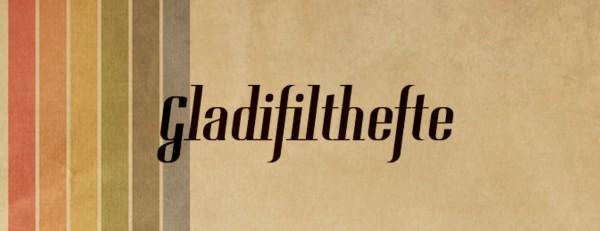 Gladifilthefte