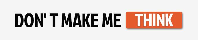 设计师的第一本必读书:《Don't Make Me Think》
